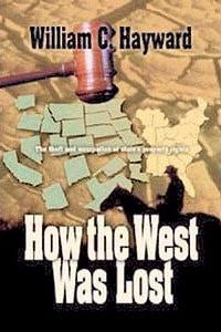 Book-WilliamHayward-HowTheWestWasLost-200x300