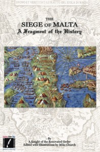 Order your copy of the Siege of Malta today!