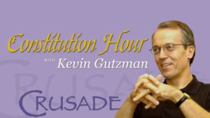 Want to hear more from Kevin Gutzman?  Listen to his Constitution Hour every Thursday @ Noon on The CRUSADE channel.