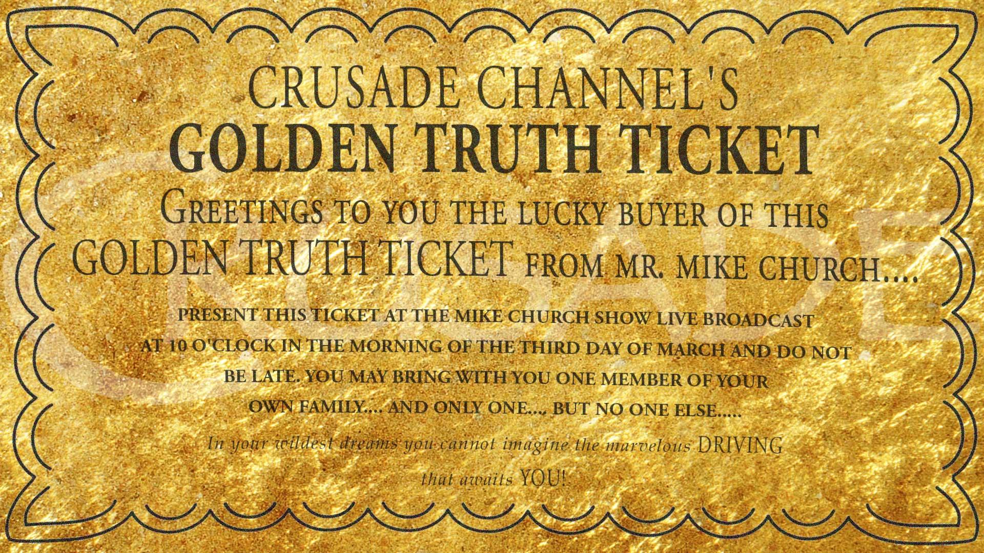 Golden truth ticket